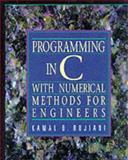 Programming in C for Engineers, Rojiani, Kamal B., 0137264984