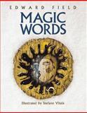 Magic Words, Edward Field and Knud Rasmussen, 0152014985