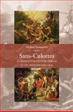 Sans-Culottes : An Eighteenth-Century Emblem in the French Revolution, Sonenscher, Michael, 0691124981