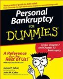 Personal Bankruptcy for Dummies, James P. Caher and John M. Caher, 0764554980