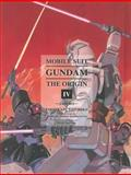 Mobile Suit Gundam: the ORIGIN, Volume 4, Yoshikazu Yasuhiko, 1935654985