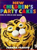 New Children's Party Cakes, Joanna Farrow, 0091864984