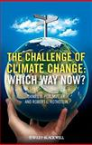 The Challenge of Climate Change, Daniel D. Perlmutter and Robert L. Rothstein, 0470654988