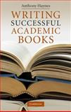 Writing Successful Academic Books 9780521514989