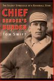 Chief Bender's Burden, Tom Swift, 0803214987