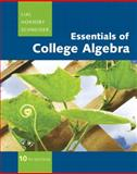 Essentials of College Algebra, Lial, Margaret L. and Hornsby, John, 032166499X