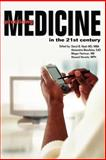 Practicing Medicine in the 21st Century, Nash, David B., 0924674997