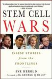 Stem Cell Wars, Eve Herold, 1403974993