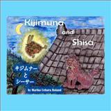 Kijimuna and Shisa (Bilingual), Mariko Roland, 1466344997