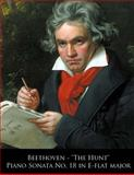 Beethoven - the Hunt Piano Sonata No. 18 in e-Flat Major, Ludwig van Beethoven and L. Beethoven., 1499704992