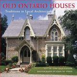 Old Ontario Houses, Tom Cruickshank, 1552094995