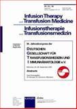 Deutsche Gesellschaft Für Transfusionsmedizin und Immunhamatologie : München, 03-06, September 2002, , 3805574991
