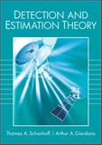 Detection and Estimation : Theory and Its Applications, Giordano, Arthur A. and Schonhoff, Thomas A, 0130894990