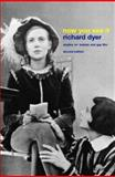 Now You See It : Studies on Lesbian and Gay Film, Dyer, Richard, 041525499X