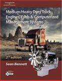 Medium/Heavy Duty Truck Engines, Fuel and Computerized Management Systems, Bennett, Sean, 1401814999