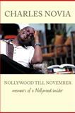 Nollywood till November, Charles Novia, 1477224998