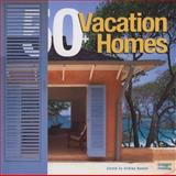 50+ Vacation Homes, Images Publishing Group, 1920744991