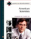 American Scientists, Carey, Charles W. Jr, 0816054991