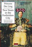 Two Years in the Forbidden City, Ling, Princess Der, 9881714990