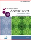 New Perspectives on Microsoft Office Access 2007, Brief, Premium Video Edition, Adamski, Joseph J. and Finnegan, Kathy T., 0538474998