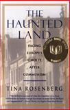 The Haunted Land, Tina Rosenberg, 0679744991