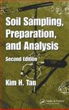 Soil Sampling, Preparation, and Analysis, Tan, Kim H., 0849334993