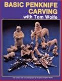 Basic Penknife Carving with Tom Wolfe, Tom Wolfe, 0887404995