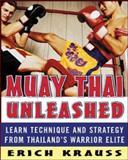 Muay Thai Unleashed, Erich Krauss and Glen Cordoza, 0071464999
