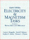 E and M Tipers - Electricity and Magnetism Tasks, Hieggelke, C. J. and Maloney, D. P., 0131854992