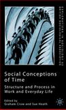 Social Conceptions of Time : Structure and Process in Work and Everyday Life, , 0333984994