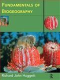 Fundamentals of Biogeography, Richard J. Huggett, 0415154995