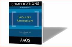Complications in Orthopaedics Shoulder Arthroscopy, Xavier Duralde, 0892034998