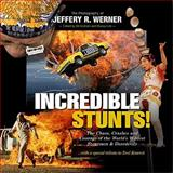 Incredible Stunts, Jeffery R. Werner, 0979634997