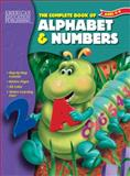 The Complete Book of Alphabet and Numbers, School Specialty Publishing, 1561894990