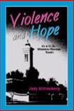 Violence and Hope in a U. S. -Mexico Border Town, Glittenberg, Jody, 157766499X