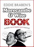 Morecambe and Wise Book, Eric Morecambe and Ernie Wise, 0091944996