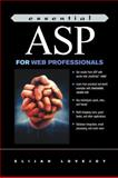 Essential ASP for Web Professionals, Lovejoy, Elijah P., 0130304999