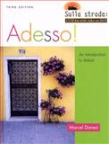 Adesso! : An Introduction to Italian, Danesi, Marcel, 0470424990