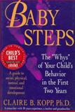 Baby Steps : A Parents' Guide to Understanding During the First Two Years, Kopp, Claire B. and Bean, Donne L., 0716724995