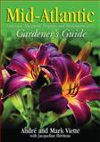 Mid-Atlantic Gardener's Guide, Andre Viette and Mark Viette, 1930604998