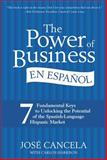 The Power of Business en Espanol, Jose Cancela and Carlos Harrison, 0061234990