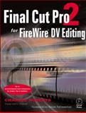 Final Cut Pro 2 for FireWire DV Editing, Roberts, Charles, 0240804996