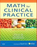 Math for Clinical Practice, Macklin, Denise and Chernecky, Cynthia C., 032306499X