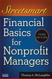 Streetsmart Financial Basics for Nonprofit Managers, Thomas A. McLaughlin and Mclaughlin, 0470414995