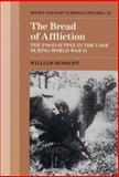 The Bread of Affliction : The Food Supply in the U. S. S. R. During World War II, Moskoff, William, 0521374995