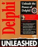 Delphi Programming Unleashed, Calvert, Charlie, 0672304996