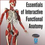 Essentials of Interactive Functional Anatomy, Primal Pictures, 0736064990