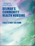 Delmars Community Health Nursing Case Study, Hitchcock, 0766834999