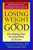 Losing Weight for Good : Developing Your Personal Plan of Action, Cheskin, Lawrence J., 0801854997
