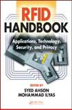 RFID Handbook : Applications, Technology, Security, and Privacy, Syed A. Ahson, Mohammad Ilyas, 1420054996